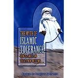 The Myth of Islamic Tolerance: How Islamic Law Treats Non-Muslimsby Robert Spencer