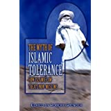 "The Myth of Islamic Tolerance: How Islamic Law Treats Non-Muslimsvon ""Robert Spencer"""