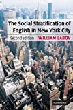 The Social Stratification of English in New York City, Second Edition