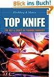 TOP KNIFE: The Art & Craft of Trauma...