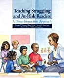 img - for By Douglas W. Carnine - Teaching Struggling and at-Risk Readers: A Direct Instruction Approach: 1st (first) Edition book / textbook / text book