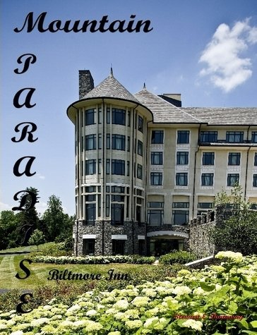 Paradise in the Mountains - Inn at Biltmore