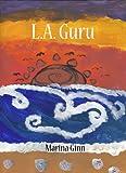 L.A. Guru