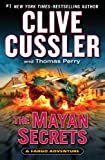 The Mayan Secrets (A Sam and Remi Fargo Adventure)