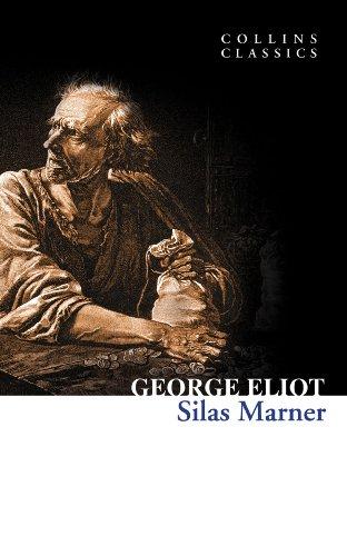 George Eliot - Silas Marner (Collins Classics)