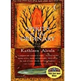 [ SPIRITS OF THE ORDINARY: A TALE OF CASAS GRANDES (HARVEST BOOK) ] By Alcala, Kathleen ( Author) 1998 [ Paperback ]
