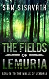 The Fields of Lemuria (Sequel to The Walls of Lemuria)