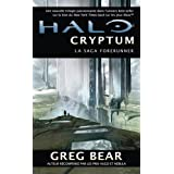La saga forerunners, Tome 1 : Halo cryptumpar Greg Bear