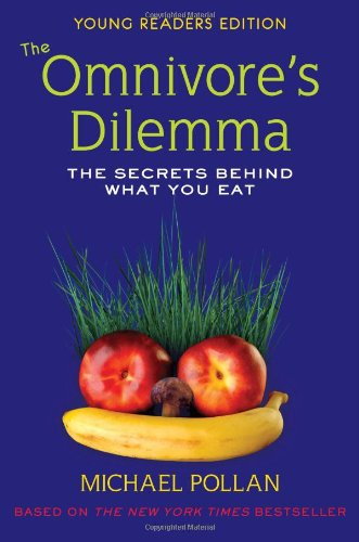 The Omnivore's Dilemma: Young Readers Edition (Second Nature Michael Pollan compare prices)