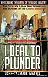 img - for I Deal to Plunder - A ride through the boom town book / textbook / text book