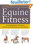Equine Fitness: A Conditioning Progra...