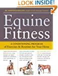 Equine Fitness: A Program of Exercise...
