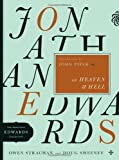 img - for Jonathan Edwards on Heaven and Hell (The Essential Edwards Collection) book / textbook / text book