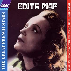 Edith Piaf: Her Greatest Recordings 1935-1943