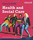 Edexcel GCSE Health and Social Care: Student Book (Edexcel Gcse Health & Social)