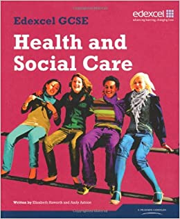 health and social gcse coursework Assessment: case study provide by the exam board coursework completed   haworth, e and ahston, a (2009) health and social care gcse heinemann.
