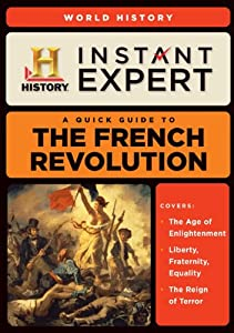 Instant Expert: The French Revolution