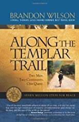 Along the Templar Trail: Seven Million Steps for Peace