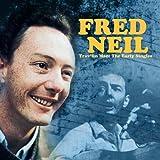 echange, troc Fred Neil - Trav'Lin Man: The Early Singles