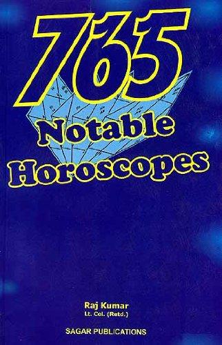 765 Notable Horoscopes, by Raj Kumar