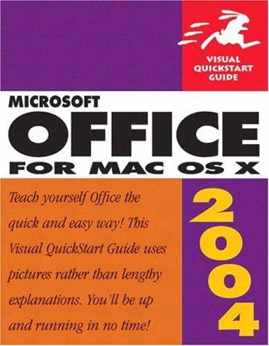 Microsoft Office 2004 for Mac OS X: Visual QuickStart Guide