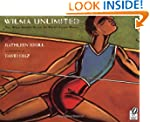 Wilma Unlimited: How Wilma Rudolph Be...