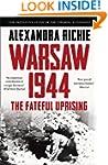 Warsaw 1944: Hitler, Himmler and the...