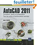 AutoCAD 2011 - Conception, dessin et...