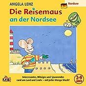 Die Reisemaus an der Nordsee | Angela Lenz