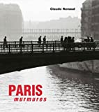 echange, troc Claude Renaud - Paris murmures