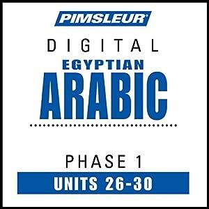 Arabic (Egy) Phase 1, Unit 26-30 Hörbuch