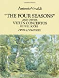 The Four Seasons and Other Violin Concertos in Full Score: Opus 8, Complete (Dover Music Scores) (048628638X) by Vivaldi, Antonio