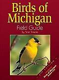 Birds of Michigan Field Guide, Second Edition (159193043X) by Stan Tekiela