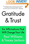 Gratitude and Trust: Six Affirmations...