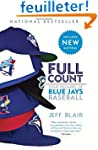 Full Count: Four Decades of Blue Jays...