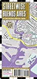 img - for Streetwise Buenos Aires Map - Laminated City Center Street Map of Buenos Aires, Argentina book / textbook / text book