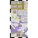 Streetwise Buenos Aires Map - Laminated City Center Street Map of Buenos Aires, Argentinaby Streetwise Maps Inc.