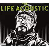 The Life Acoustic [Explicit]