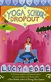 Yoga School Dropout
