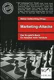 Marketing-Attacke: Das So-geht's - Buch für messbar mehr Verkäufe