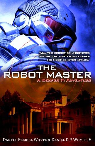 The Robot Master (A Semper Fidelis Adventure)