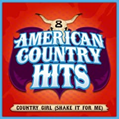 Country Girl (Shake It For Me) (As Made Famous By Luke Bryan)