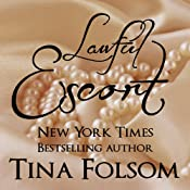 Lawful Escort: Eternal Bachelors Club, Book 1 | [Tina Folsom]