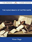Image of The Hunchback Of Notre Dame - The Original Classic Edition