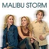 Songtexte von Malibu Storm - Malibu Storm