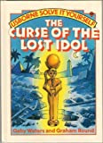 The Curse of the Lost Idol (Puzzle Adventures) (Usborne Puzzle Adventures) (0746000138) by Waters, Gaby