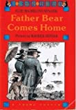 Father Bear Comes Home (Young Puffin Books) (0140315691) by Minarik, Else Holmelund
