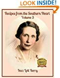 Recipes from the Southern Heart: Volume 3