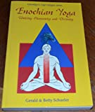 img - for Enochian Yoga: Uniting Humanity and Divinity (Llewellyn's High Magick Series) book / textbook / text book