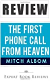 The First Phone Call From Heaven: by Mitch Albom -- Review
